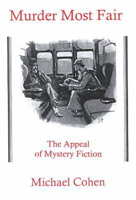 Murder Most Fair: The Appeal of Mystery Fiction (Hardback)