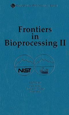 Frontiers in Bioprocessing II - ACS Conference Proceedings (Hardback)