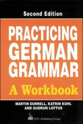 Practicing German Grammar: A Workbook for Use with Hammer's German Grammar and Usage (Paperback)