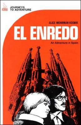 Journeys to Adventure: El Enredo - De Tous Cotes (Paperback)