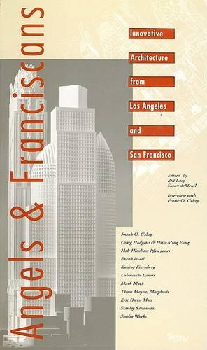 Angels and Franciscans: New California Architecture (Paperback)
