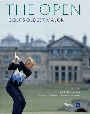 The Open: 150 Years of Golf's Oldest Major (Hardback)
