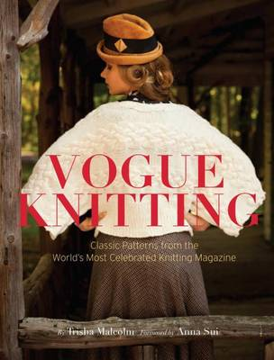 Vogue Knitting: Classic Patterns from the World's Most Celebrated Knitting Magazine (Hardback)