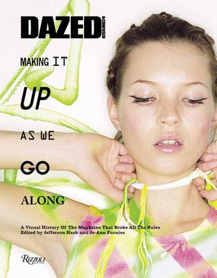 Dazed and Confused: Making it Up as We Go Along (Hardback)