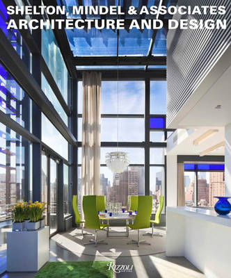 Shelton, Mindel and Associates: Architecture and Design (Hardback)