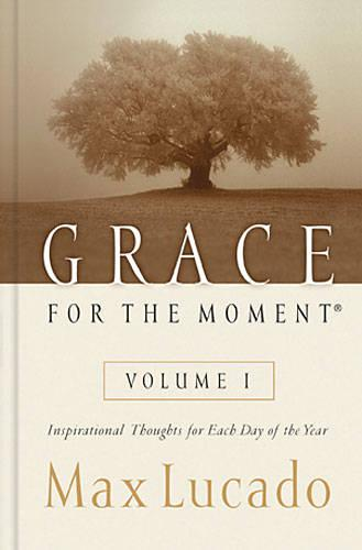Grace for the Moment: v. 1: Inspirational Thoughts for Each Day of the Year (Hardback)