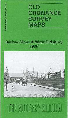Barlow Moor and West Didsbury 1905: Lancashire Sheet 111.06 - Old O.S. Maps of Lancashire (Sheet map, folded)