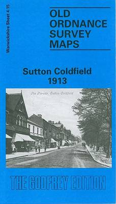 Sutton Coldfield 1913: Warwickshire Sheet 4.15 - Old O.S. Maps of Warwickshire (Sheet map, folded)