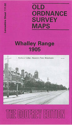 Whalley Range 1905: Lancashire Sheet 111.02 - Old O.S. Maps of Lancashire (Sheet map, folded)