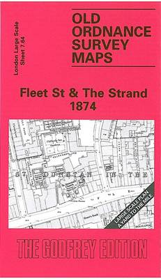 Fleet Street and the Strand 1874: London Large Scale Sheet 07.64 - Old Ordnance Survey Maps of London - Yard to the Mile (Sheet map, folded)