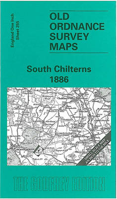 South Chilterns 1886: One Inch Map 255 - Old Ordnance Survey Maps of England & Wales (Sheet map, folded)