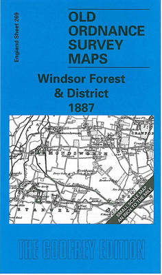 Windsor Forest and District 1887: One Inch Map 269 - Old Ordnance Survey Maps of England & Wales (Sheet map, folded)