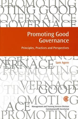Promoting Good Governance: Principles, Practices and Perspectives - Managing the Public Service: Strategies for Improvement Series (Paperback)
