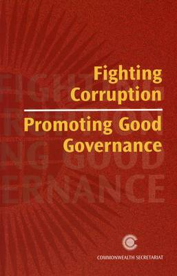 Fighting Corruption, Promoting Good Governance (Paperback)