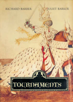 Tournaments: Jousts, Chivalry and Pageants in the Middle Ages (Paperback)