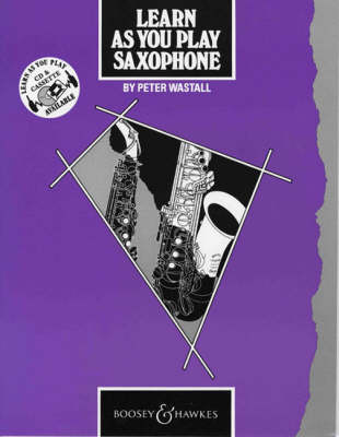 Learn as You Play Saxophone: Tutor Book - Learn as You Play Series (Paperback)