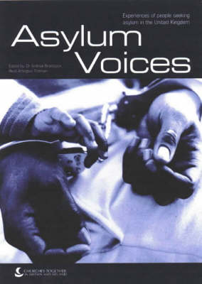 Asylum Voices: Experiences of People Seeking Asylum in the United Kingdom (Paperback)