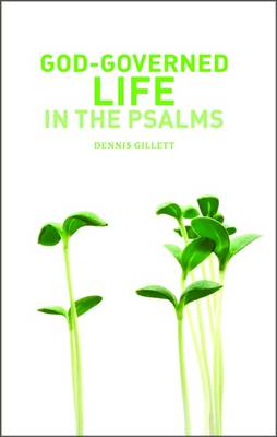 God-governed Life in the Psalms (Paperback)