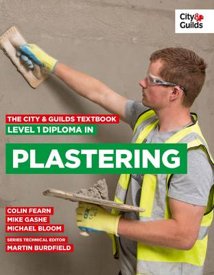 The City & Guilds Textbook: Level 1 Diploma in Plastering (Paperback)