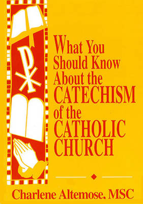 What You Should Know About the Catechism of the Catholic Church (Paperback)