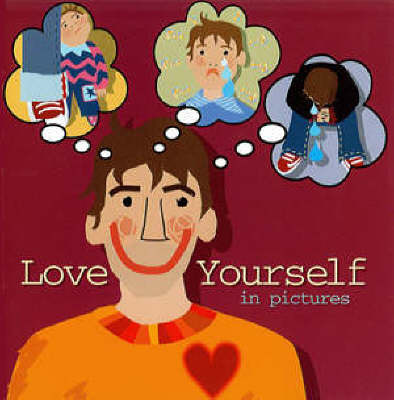 Love Yourself in Pictures (Paperback)