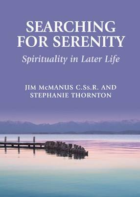 Searching for Serenity: Spirituality in Later Life (Paperback)