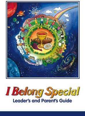 I Belong Special: Leader's and Parent's Guide (Spiral bound)