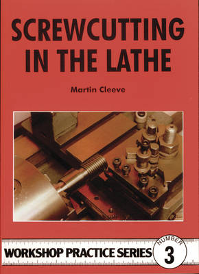 Screw-cutting in the Lathe - Workshop Practice 3 (Paperback)