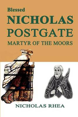 Blessed Nicholas Postgate: Martyr of the Moor (Paperback)