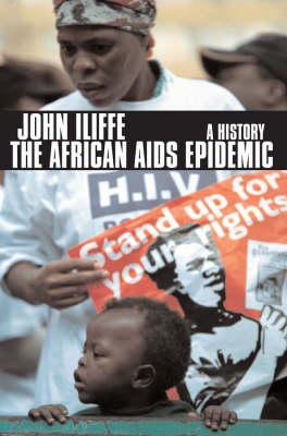 The African Aids Epidemic: A History (Paperback)