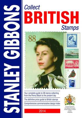 Stanley Gibbons 2014: Collect British Stamps (Paperback)