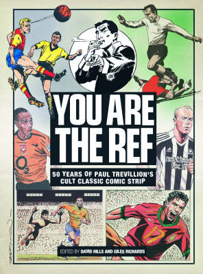 """You are the Ref"": 50 Years of the Cult Classic Cartoon Strip (Hardback)"