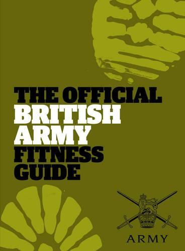 The Official British Army Fitness Guide (Paperback)