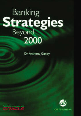 Banking Strategies Beyond 2000 (Paperback)