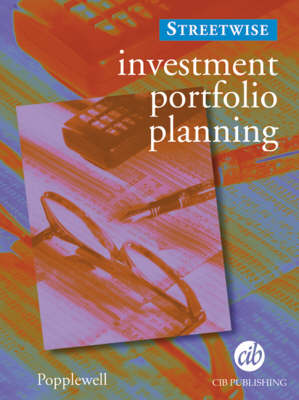 Investment Portfolio Planning - The 'Street-Wise' Financial planner series (Paperback)