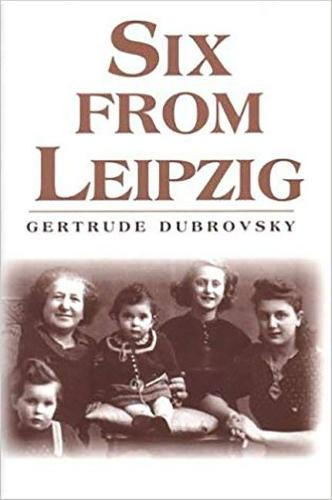 Six from Leipzig: Kindertransport and the Cambridge Refugee Children's Committee (Paperback)