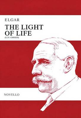 Cover Edward Elgar: The Light of Life  (Paperback)