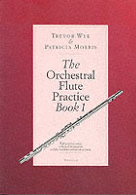 Cover Trevor Wye: Bk. 1: The Orchestral Flute Practice