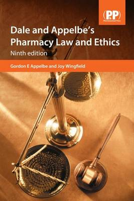 Dale and Appelbe's Pharmacy Law and Ethics (Paperback)