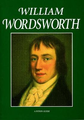 William Wordsworth - Pitkin Guides (Paperback)