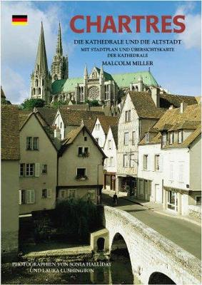 Chartres Cathedral and the Old Town - German - Pitkin Guides (Paperback)