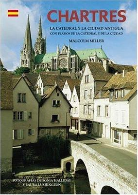 Chartres Cathedral and the Old Town - Spanish - Pitkin Guides (Paperback)