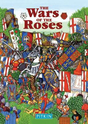 The Wars of the Roses - Pitkin Guides (Paperback)