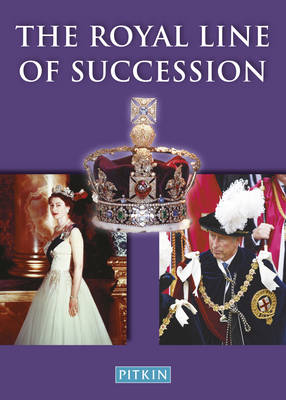 The Royal Line of Succession: The British Monarchy from Egbert AD802 to Queen Elizabeth II (Paperback)