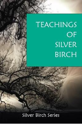 "The Teachings of ""Silver Birch"" (Paperback)"