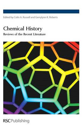 Chemical History: Reviews of the Recent Literature (Hardback)