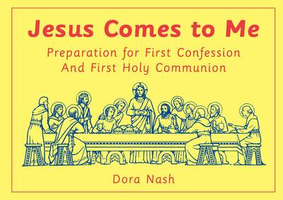 Jesus Comes to Me: Preparation for First Confession and First Holy Communion (Spiral bound)