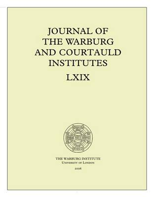 Journal of the Warburg and Courtauld Institutes, v. 69 (2006) - Journal of the Warburg & Courtauld Institutes (Paperback)