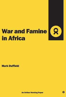 War and Famine in Africa - Oxfam Working Papers No. 5 (Spiral bound)