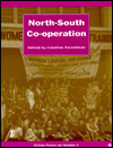 North-South Cooperation - Oxfam Focus on Gender No.6 (Paperback)